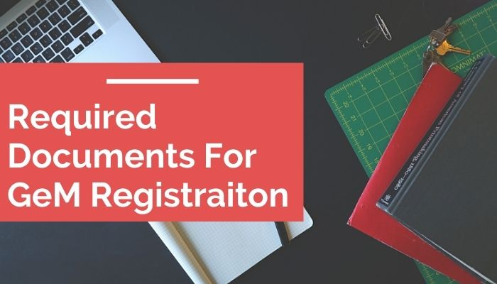 Required Documents For Gem Registration